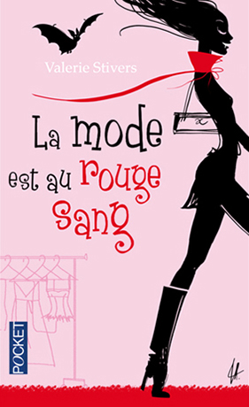 POCKET EDITIONS : La mode est au rouge sang ( Valeire Stivers)