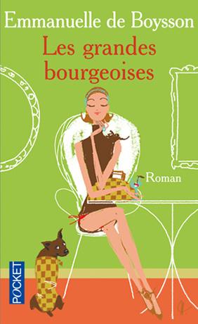 POCKET EDITIONS : Les grande bourgeoises ( Emmanuelle de Boysson)
