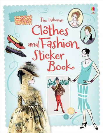 Usborne Publishing: Clothes & Fashion Sticker Book